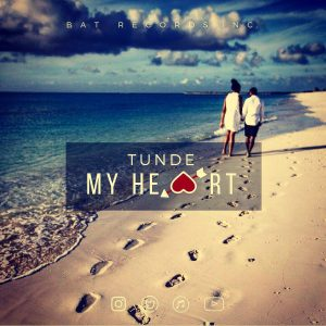 DOWNLOAD MP3 Tunde (Styl-Plus) – My Heart