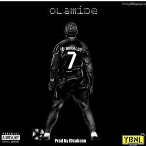 "DOWNLOAD MP3 Olamide – ""C.Ronaldo"""