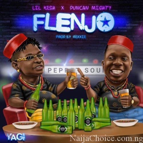 "DOWNLOAD MP3 Lil Kesh – ""Flenjo"" ft. Duncan Mighty"