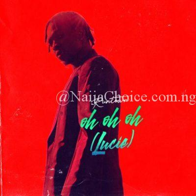 """DOWNLOAD MP3: Runtown – """"Oh Oh Oh"""" (Lucie)"""