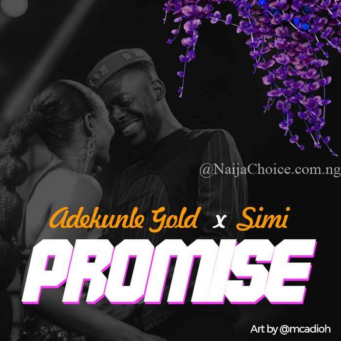 DOWNLOAD MP3: Adekunle Gold x Simi – Promise