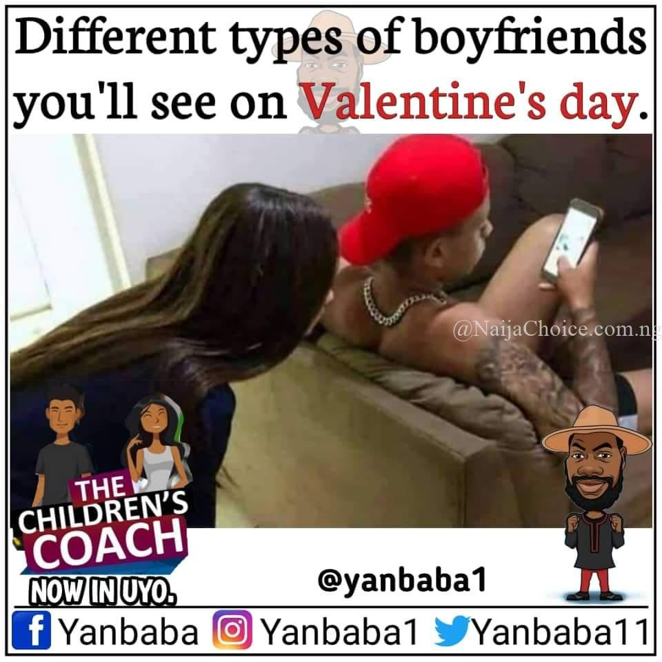 Different Types Of Boyfriends You Will See On Valentine's Day – Yanbaba Meme @yanbaba11