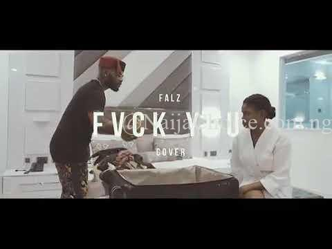 "DOWNLOAD MP3: Falz – ""Fvck You"" (Cover) ft. Kizz Daniel"