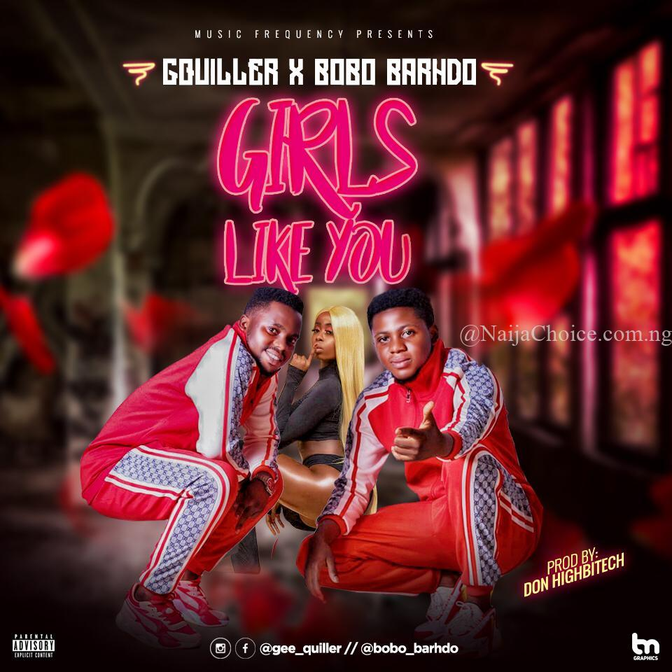 DOWNLOAD MP3: G_Quiller X Bobo Barhdo – Girls Like You