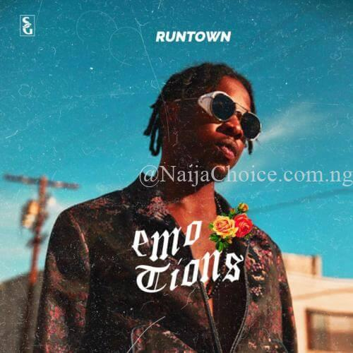 "DOWNLOAD MP3: Runtown – ""Emotions"" (Prod. By Spellz)"
