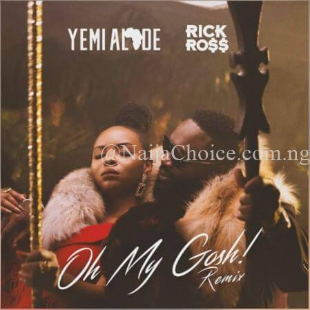 [Video] Yemi Alade, Rick Ross – Oh My Gosh (Remix)