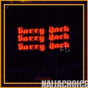 DOWNLOAD FULL ALBUM: Barry Jhay – Barry Back Ep