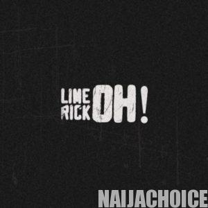 DOWNLOAD MP3: Limerick – Oh!